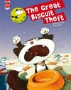 GREAT BISCUIT THEFT THE