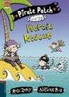 PIRATE PATCH AND THE HEORIC RESCUE