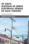 UF0892 MONTAJE DE REDES ELÉCTRICAS AÉREAS DE BAJA TENSIÓN