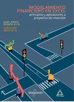 MODELAMIENTO FINANCIERO EN EXCEL PRINCIPIOS Y APLICACIONES A PROYECTOS DE INVER