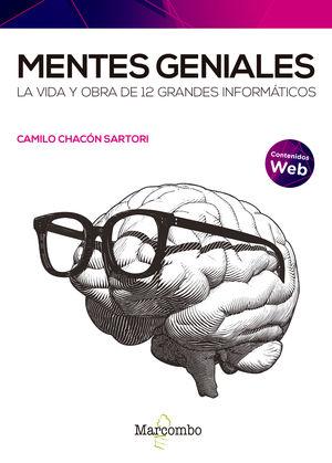 MENTES GENIALES LA VIDA Y OBRA DE 12 GRANDES INFORMATICOS
