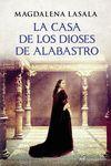 CASA DE LOS DIOSES DE ALABASTRO