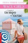 WACU GIRLS 02 CUANDO EL TIEMPO HACE TICTAC
