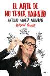 ARTE DE NO TENER TALENTO REVOLUCIÓN HAMPARTE EL