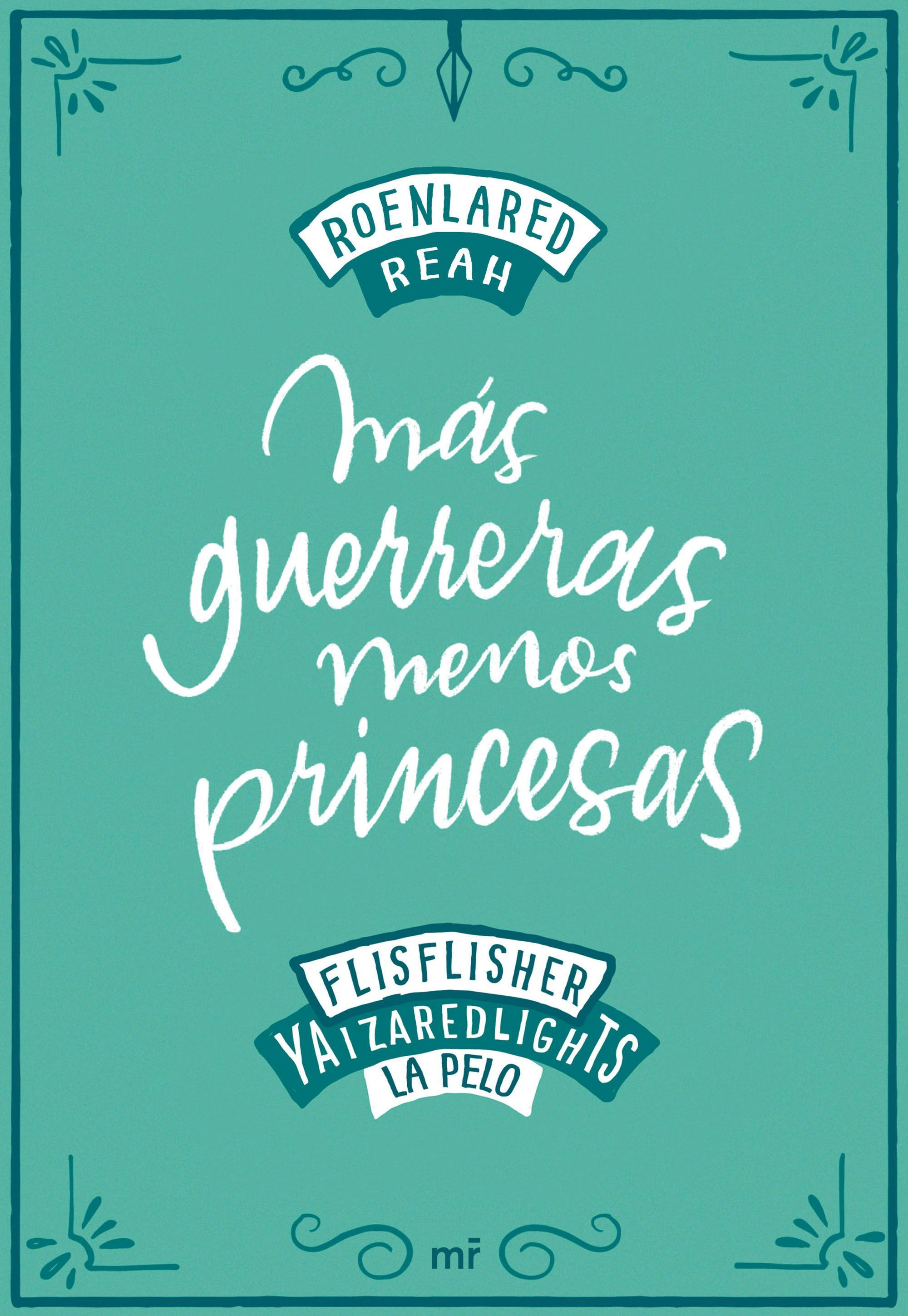 MAS GUERRERAS MENOS PRINCESAS