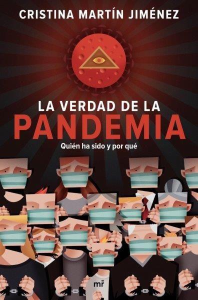 VERDAD DE LA PANDEMIA LA