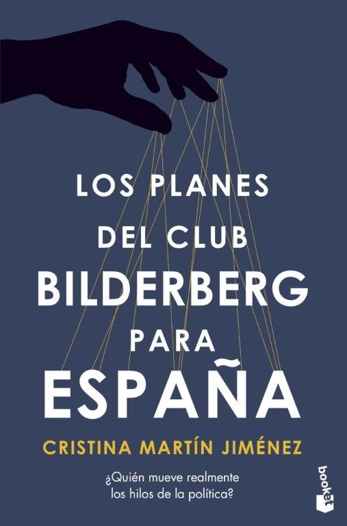 PLANES DEL CLUB BILDERBERG PARA ESPAÑA