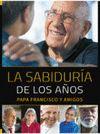SABIDURIA DE LOS AÑOS LA