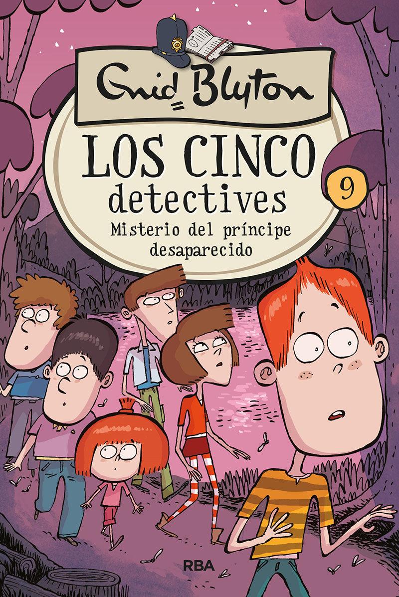 CINCO DETECTIVES 9 MISTERIO DEL PRINCIPE DESAPARECIDO LOS