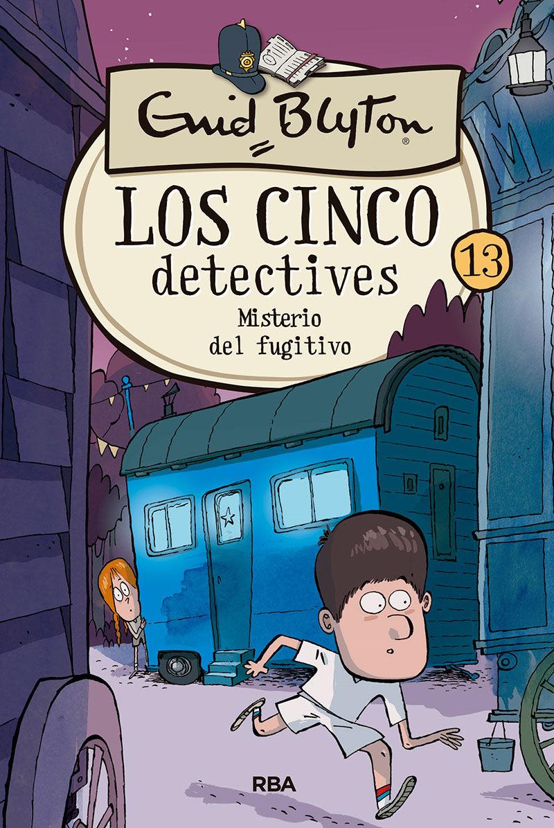 CINCO DETECTIVES 13 MISTERIO DEL FUGITIVO LOS
