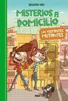 MISTERIOS A DOMICILIO 4 VISITANTES MUTANTES