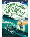 GUERREROS DE LAS MAREAS LOS. EL GUARDIAN DE LA TORMENTAS 2