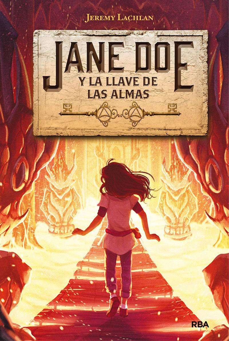 JANE DOE 2. LA LLAVE DE LAS ALMAS