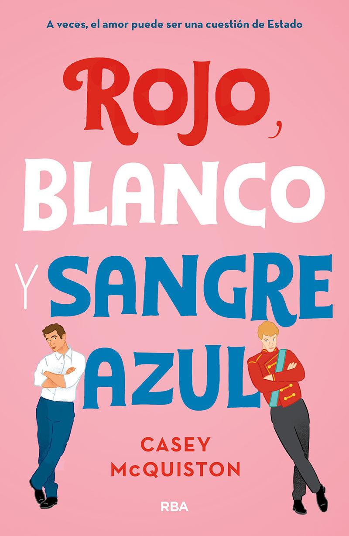 ROJO BLANCO Y SANGRE AZUL