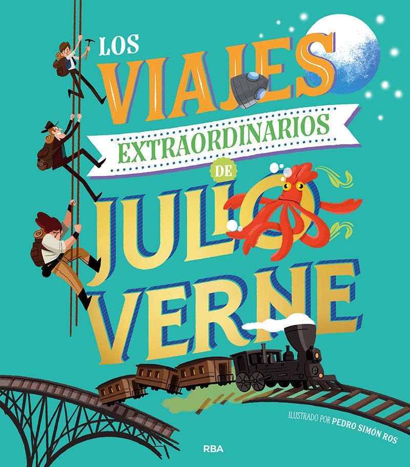 VIAJES EXTRAORDINARIOS DE JULIO VERN