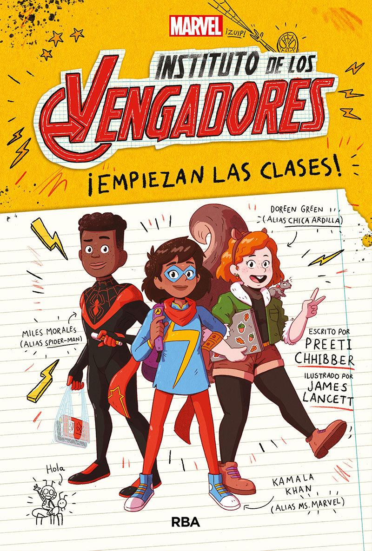 INSTITUTO DE LOS VENGADORES EMPIEZAN LAS CLASES EL