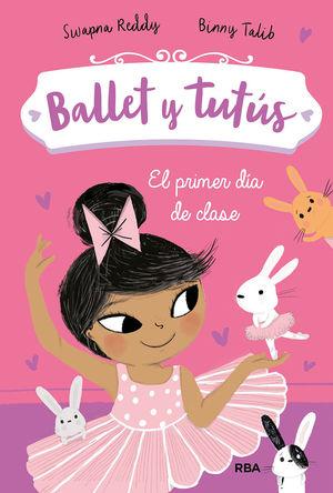 BALLET Y TUTUS 1 EL PRIMER DIA DE CLASE