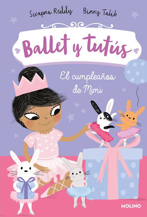 BALLET Y TUTUS 3 EL CUMPLEAÑOS DE MIMI