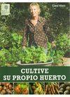 CULTIVE SU PROPIO HUERTO