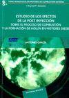 ESTUDIO DE LOS EFECTOS DE LA POST INYECCIÓN SOBRE EL PROCESO DE COMBUSTIÓN Y LA