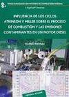 INFLUENCIA DE LOS CICLOS ATKINSON Y MILLER SOBRE EL PROCESO DE COMBUSTIÓN Y LAS