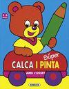 SUPER CALCA I PINTA AMB L'OSSET