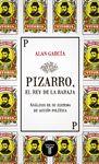 PIZARRO EL REY DE LA BARAJA