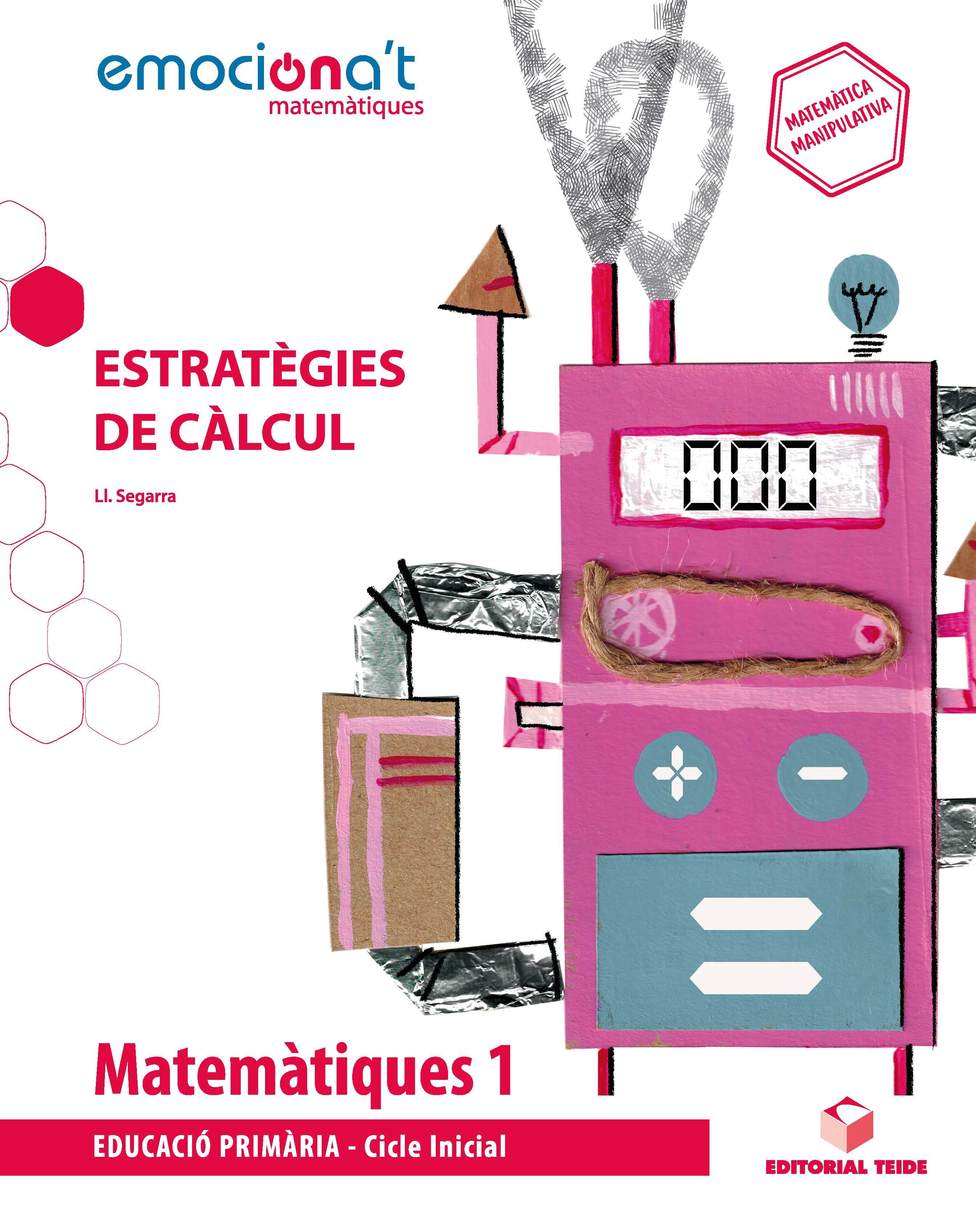 MATEMÀTIQUES 1 EPO. ESTRATÈGIES DE CÀLCUL - EMOCIONA'T
