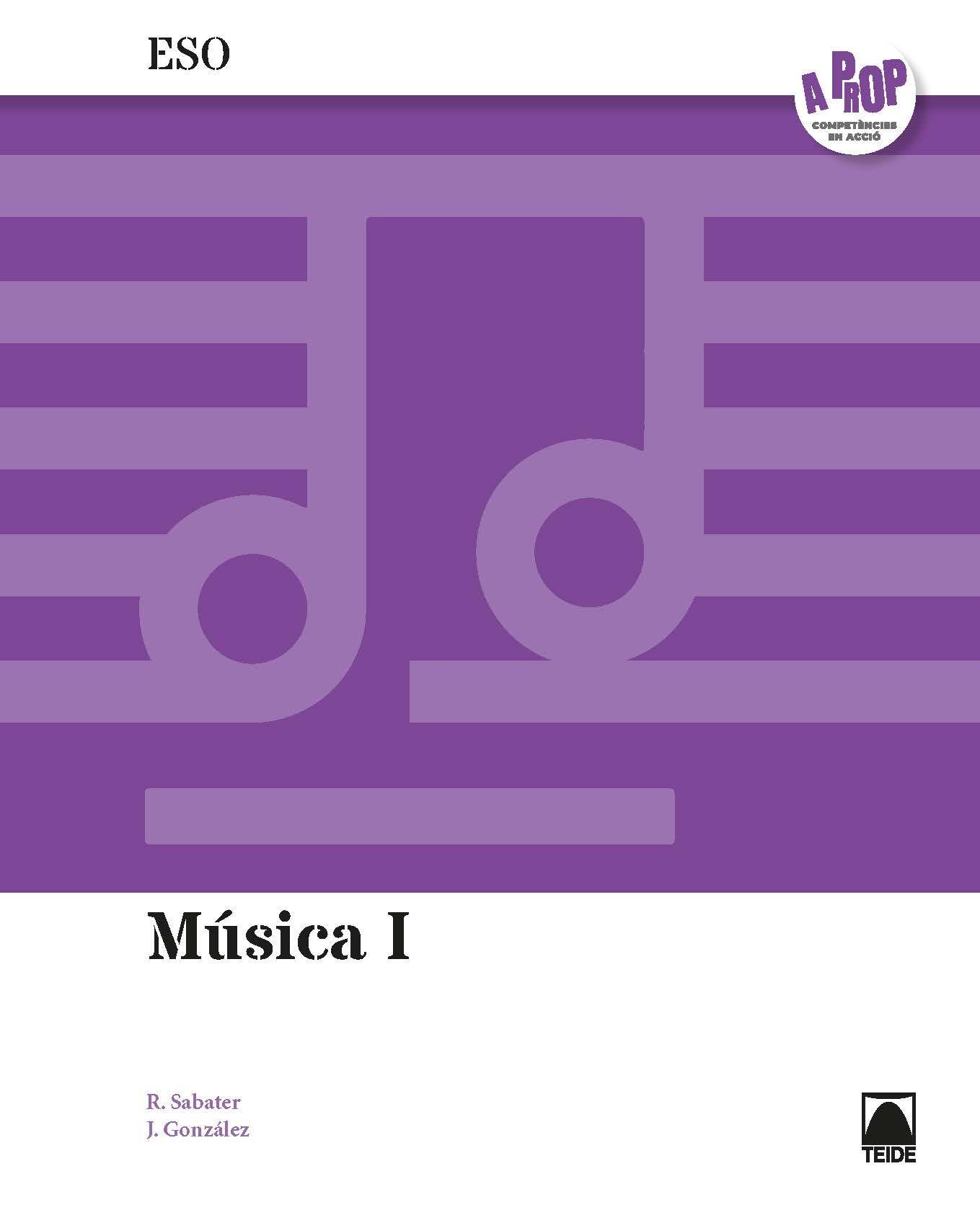 MÚSICA I ESO. A PROP (ED. 2019)