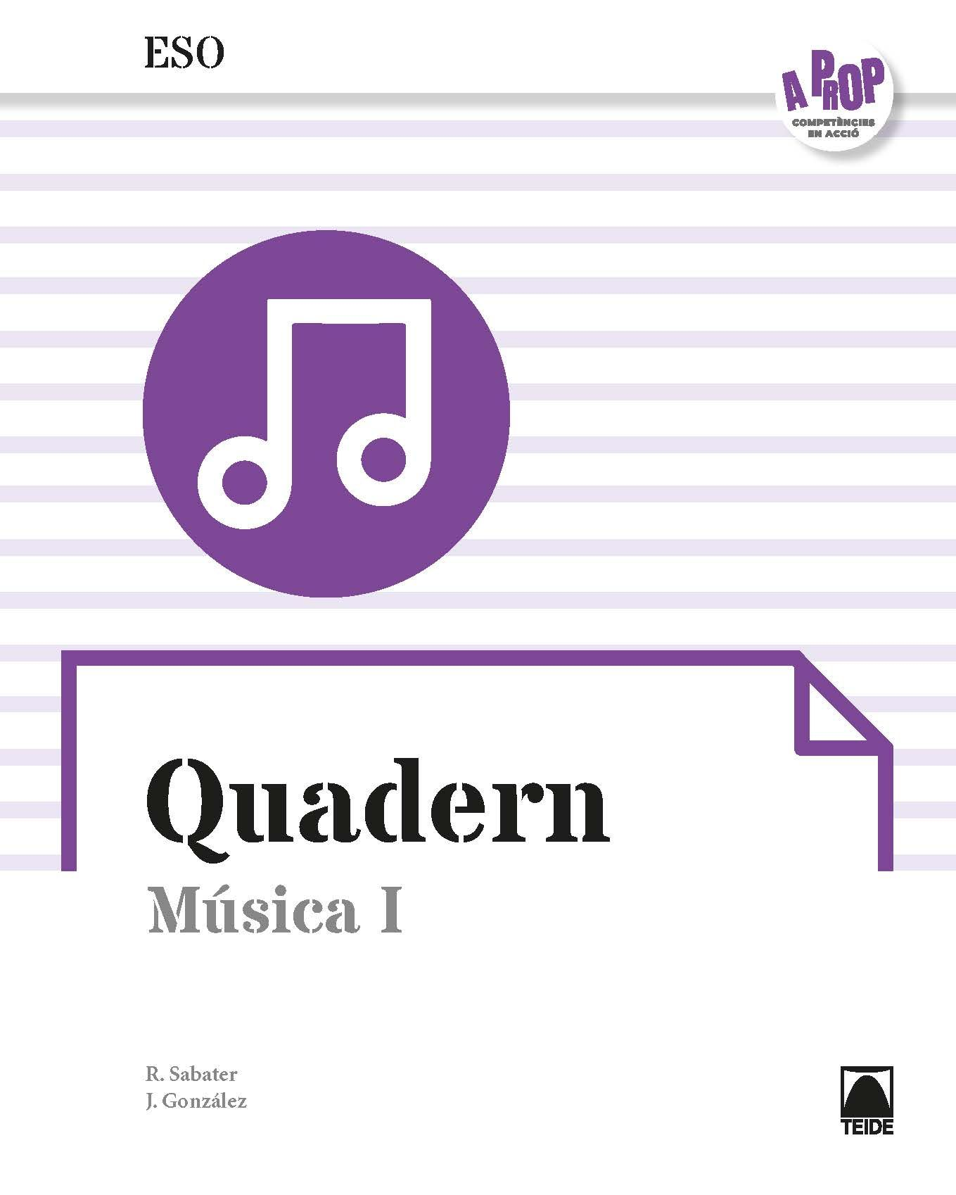 QUADERN MUSICA I ESO A PROP ED 2019