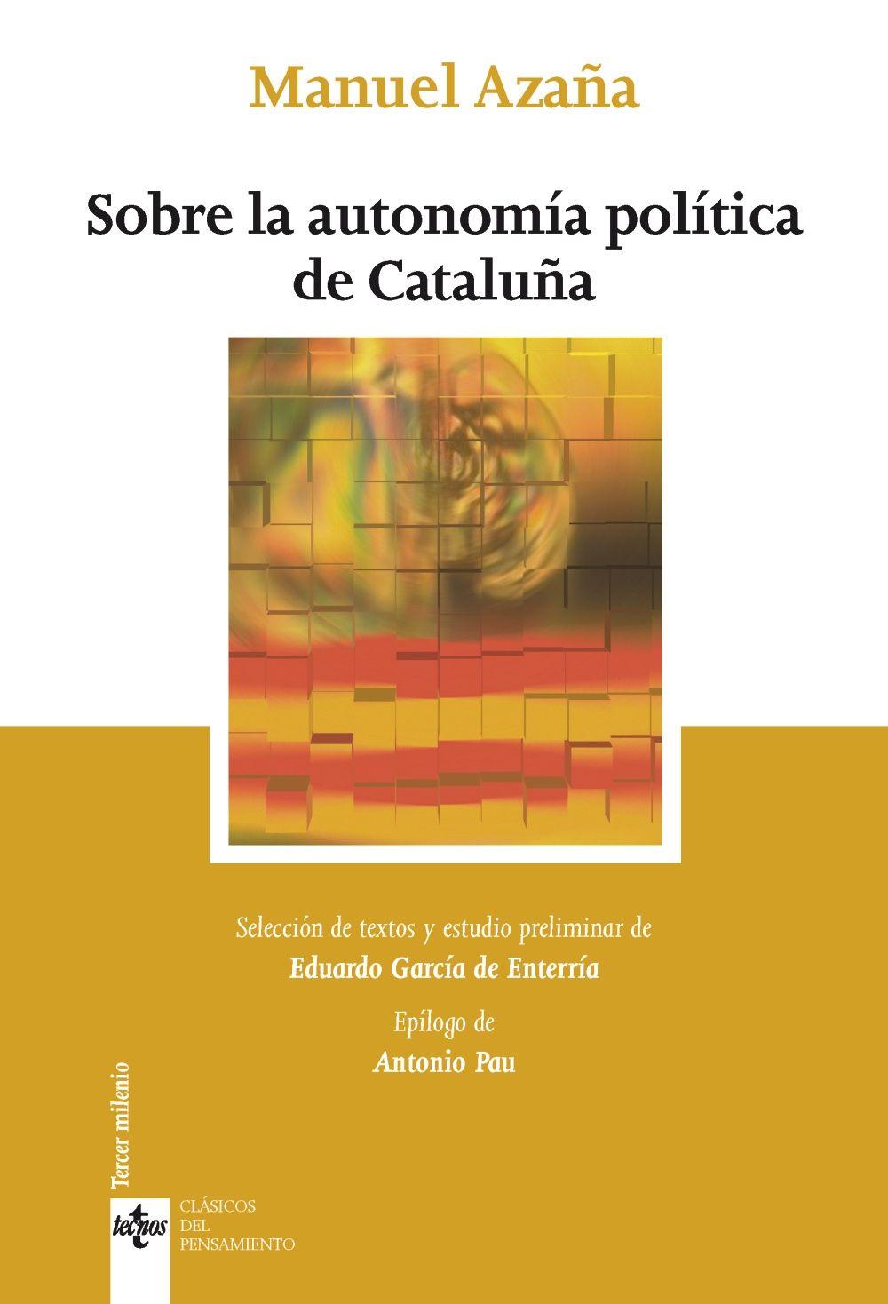 SOBRE LA AUTONOMIA POLITICA DE CATALUNYA