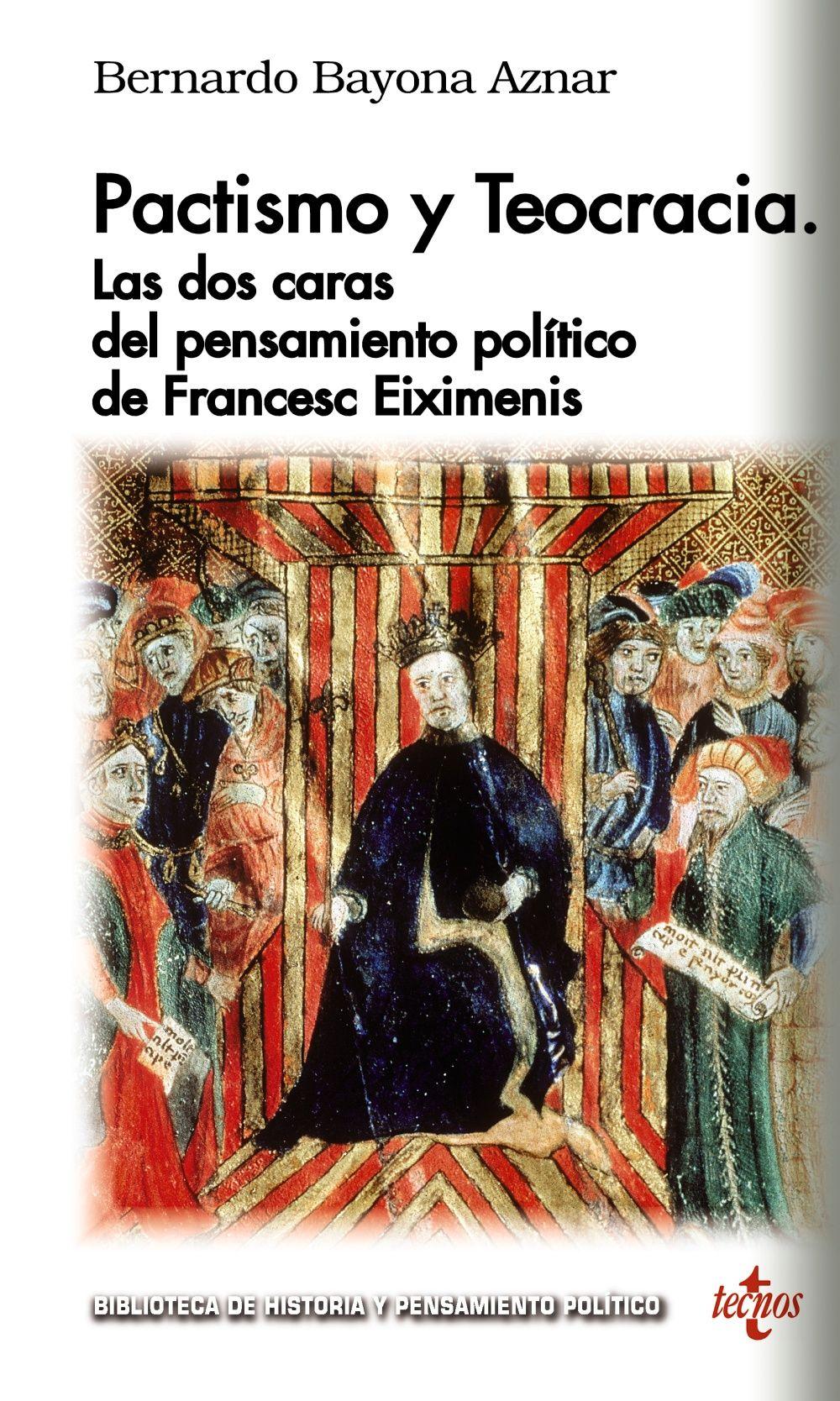 PACTISMO Y TEOCRACIA LAS DOS CARAS DEL PENSAMIENTO POLITICO DE FRANCESC EIXIMENIS