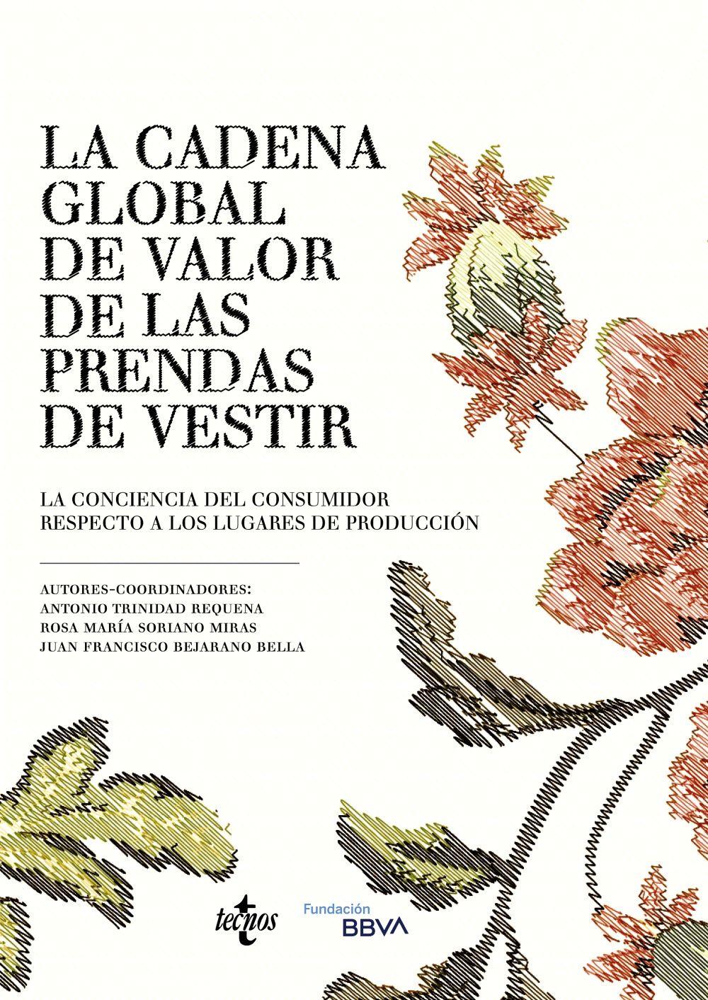 CADENA GLOBAL DE VALOR DE LAS PRENDAS DE VESTIR LA