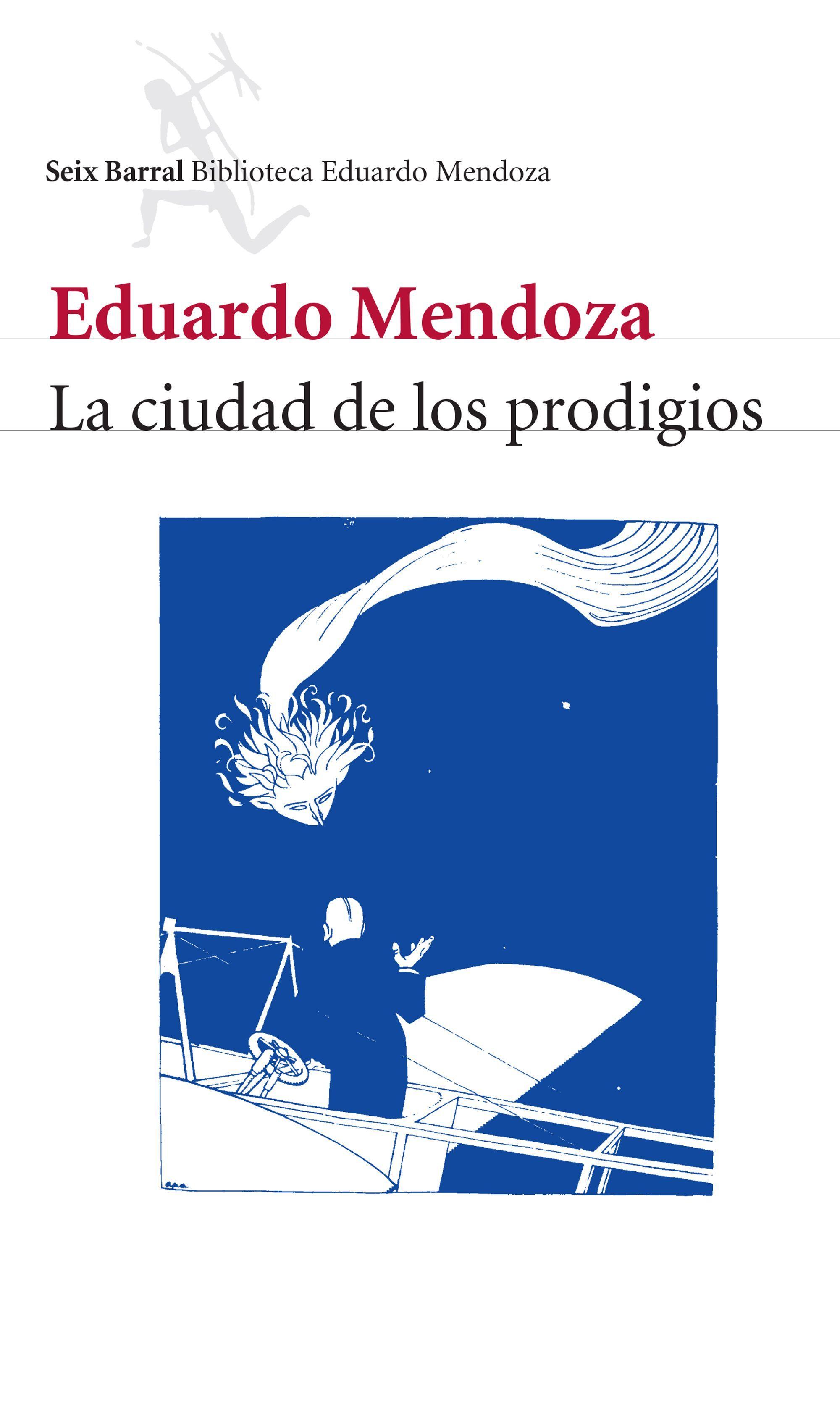 CIUDAD DE LOS PRODIGIOS LA