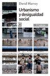 URBANISMO Y DESIGUALDAD SOCIAL
