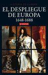 DESPLIEGUE DE EUROPA 1648 1688 EL