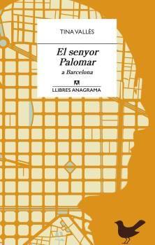 SENYOR PALOMAR A BARCELONA EL
