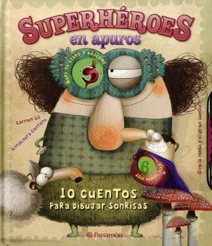 SUPERHEROES EN APUROS  10 CUENTOS PARA DIBUJAR SONRISAS