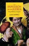 EXPULSIÓN DE LOS JUDÍOS LA