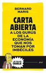 CARTA ABIERTA A LOS GURÚS DE LA ECONOMÍA QUE NOS TOMAN POR IMBÉCILES