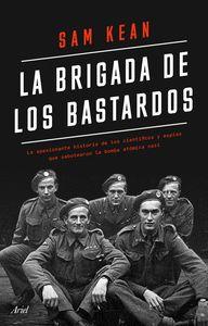 BRIGADA DE LOS BASTARDOS LA
