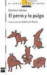 PERRO Y LA PULGA EL