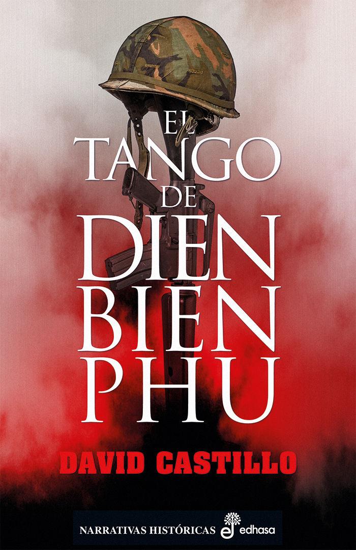 TANGO DE DIEN BIEN PHU EL