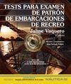 TESTS PARA EXAMEN DE PATRON DE EMBARCACIONES DE RECREO