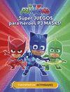 PJ MASK SUPER JUEGOS PARA SUPERHEROES