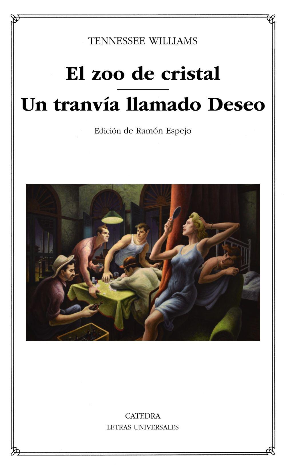 ZOO DE CRISTAL/ UN TRANVÍA LLAMADO DESEO