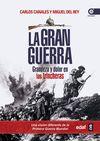 GRAN GUERRA LA