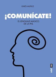 COMUNICATE LENGUAJE MAGICO DE LA PNL