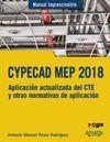 CYPECAD MEP 2018. APLICACIÓN ACTUALIZADA DEL CTE Y OTRAS NORMATIVAS DE APLICACIÓ