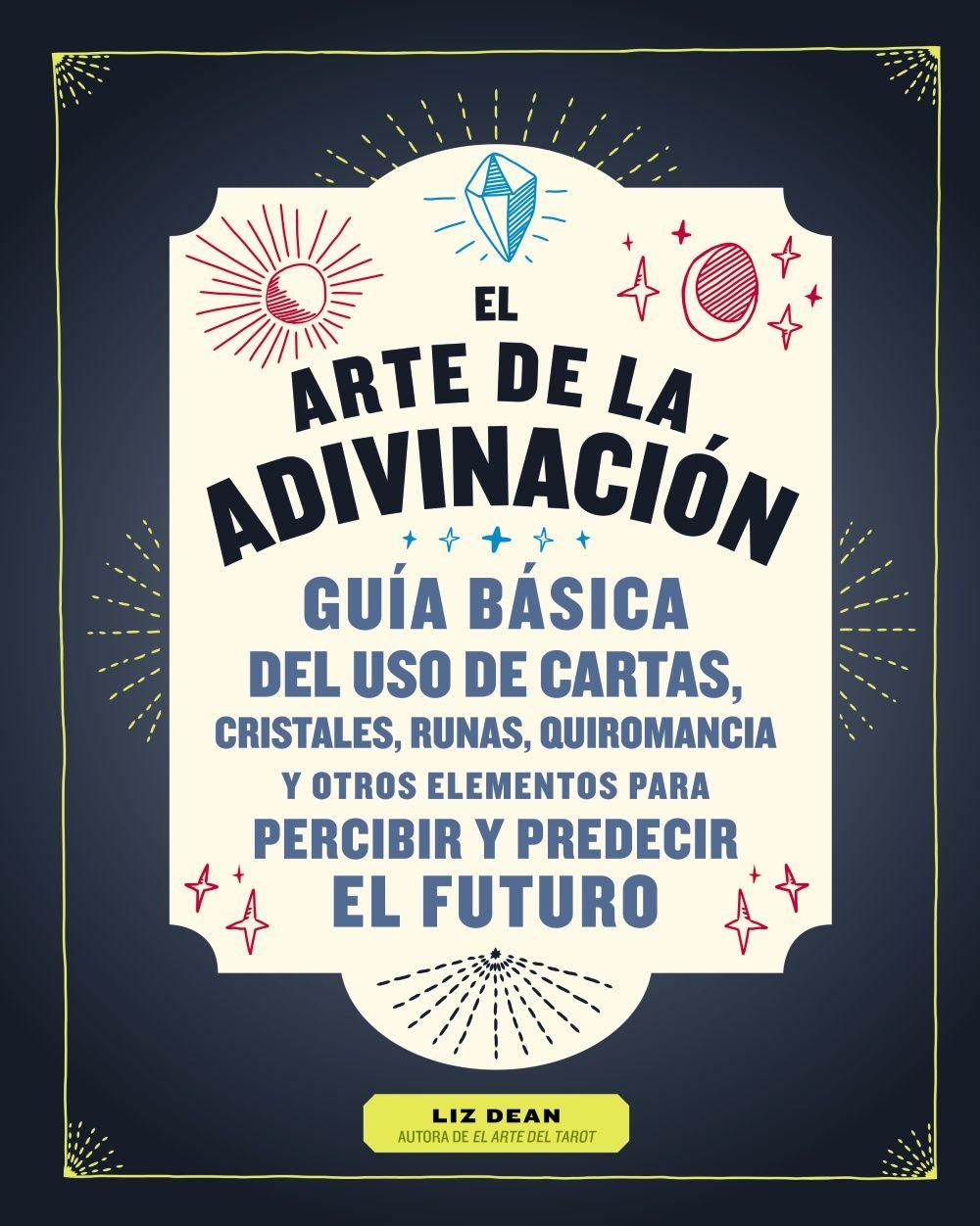 ARTE DE LA ADIVINACIÓN